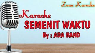 KARAOKE SEMENIT WAKTU (ADA BAND)