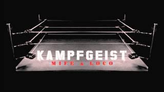 Mife & Loco - Kampfgeist