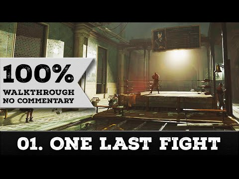 Dishonored: Death of the Outsider Walkthrough (All Collectibles, Very Hard) 01 ONE LAST FIGHT streaming vf