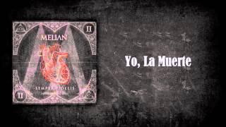 Melian - Yo, La Muerte