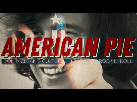 American Pie Explained: Don McLeans Cultural History of Rock n Roll