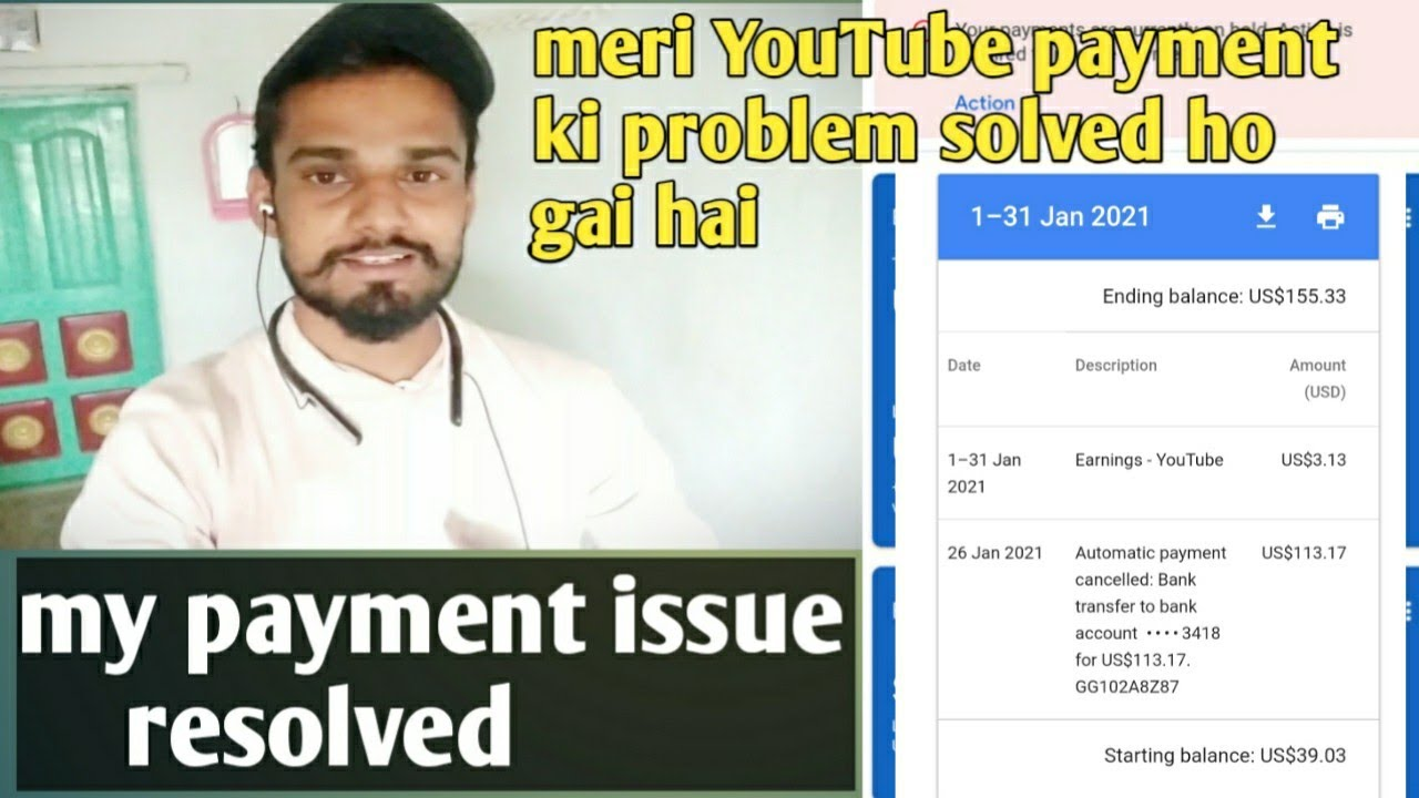 my payment issue resolved || meri youTube payment ki || problem solved ho gai hai