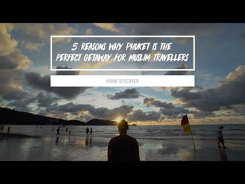 5-reasons-why-phuket-is-the-perfect-getaway-for-muslim-travelers
