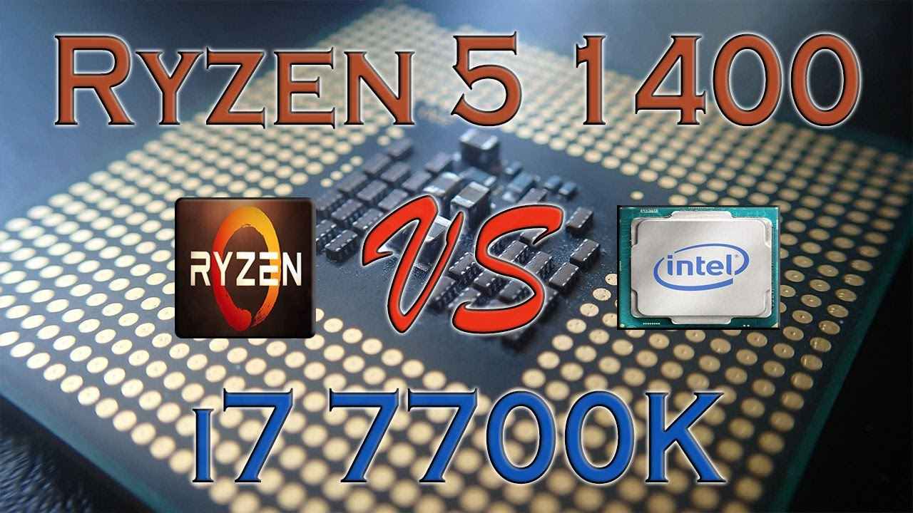 Ryzen 5 1400 Vs I7 7700k Benchmarks Gaming Tests Review And
