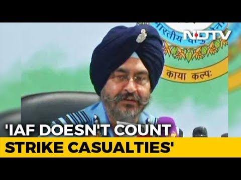 'Air Force Can't Count How Many Died': Air Force Chief On Strike On Jaish Camp