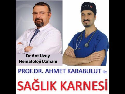 KANSIZLIK VE ANEMİ (BİLMENİZ GEREKENLER) - HEMATOLOG DR ANT UZAY - PROF  DR  AHMET KARABULUT