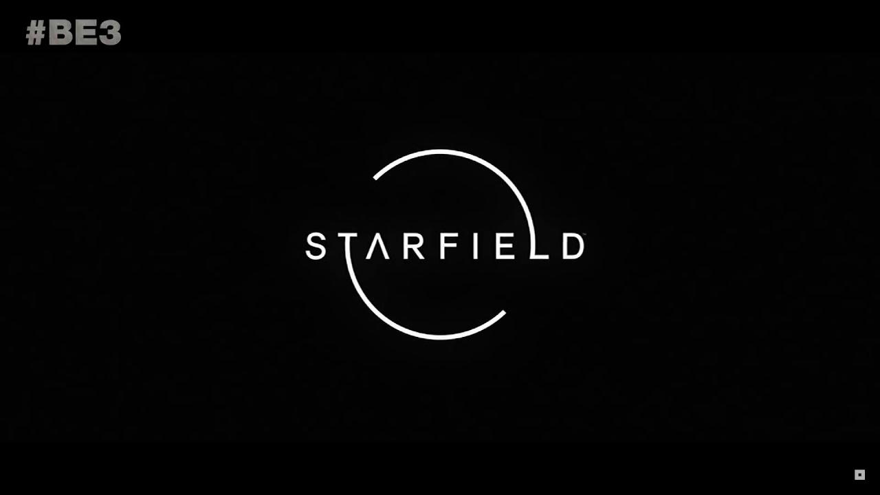 Starfield E3 2018 Announcement Trailer