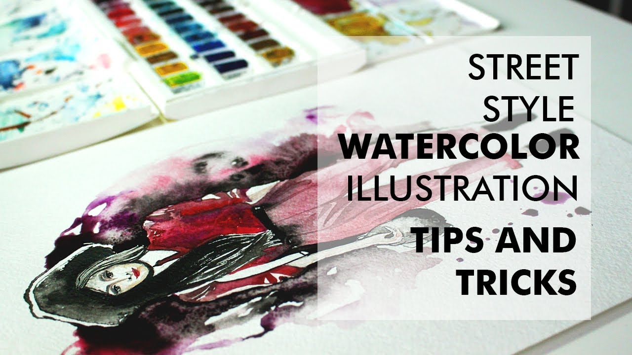 Street style watercolor illustration tips and tricks for Watercolour tips and tricks