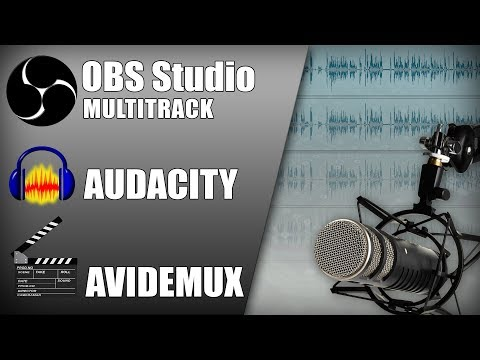 Audioqualität verbessern | OBS Multitrack Audio Recording | Audacity - Avidemux | Tutorial Deutsch