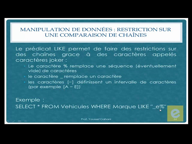 SQL 21: Manipulation de Données: Restriction