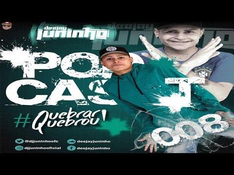 # PODCAST 008 DJ JUNINHO DA VINTÉM 2018 thumbnail