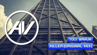 Скачать Toly Braun Killer Original Mix