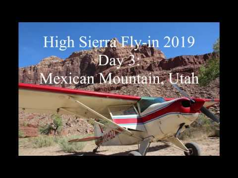 2019 High Sierra Fly in Day 3: Mexican Mountain Utah
