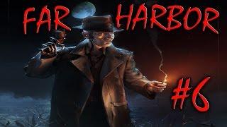 Fallout 4 Far Harbor 6 ФИНАЛ Мир любой ценой