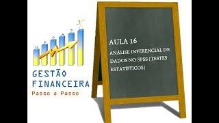 Aula 16 - Análise Inferencial de Dados no SPSS_Pesquisa em Educação Financeira