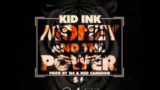 KID INK Money And The Power