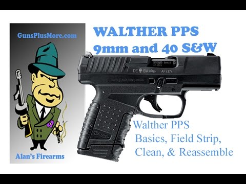 AlansFirearms: Walther PPS, Field Strip, Clean, Lube, and Reassemble