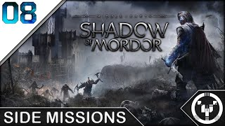 SIDE MISSIONS | Middle-Earth Shadow of Mordor | 08