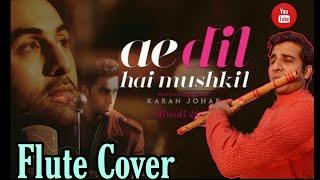 Ae dil hai mushkil flute cover | Chinmay gaur
