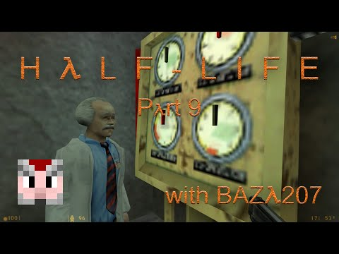 Half Life: Part 9 - Power, Oxygen and Fuel ON!