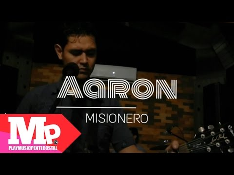 MISIONERO (Video Official) | Aarón Band