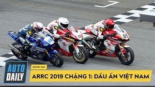 ARRC 2019 chặng 1: Màn chào sân lịch sử của Honda Racing Vietnam tại châu lục