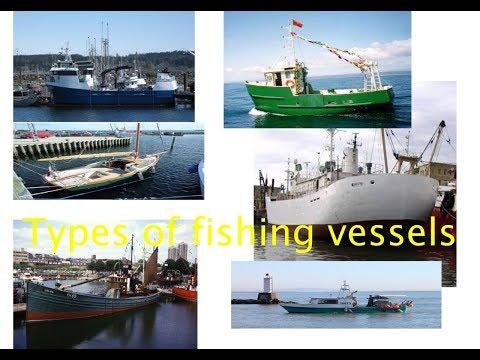 Fishing Vessels Types