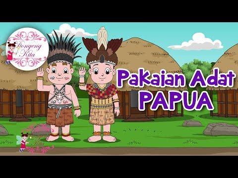 Pakaian Adat Papua   Budaya Indonesia   Dongeng Kita