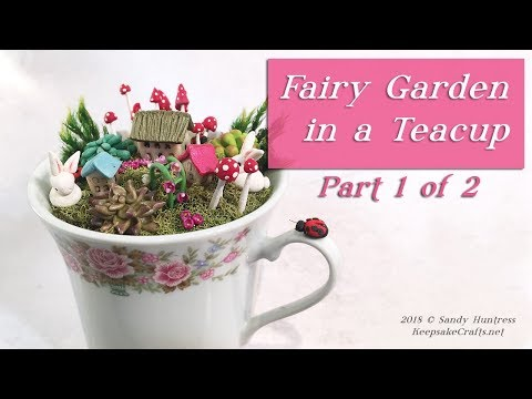 Fairy Garden In a Teacup Polymer Clay Sculpting Miniature TutorialPt. 1 of 2