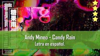 Andy Mineo - Candy Rain. Letra en español.