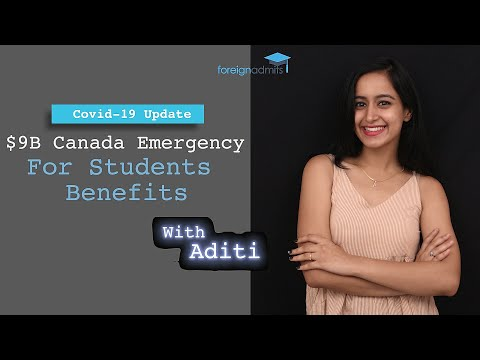 $9B Canada Emergency For Students Benefits [ForeignAdmits]