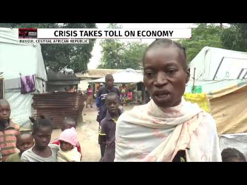 Crisis takes toll on Central African Republic's economy