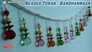 DIY  Crystal Beads  Toran / bandanwaars | How to make | JK Arts 743