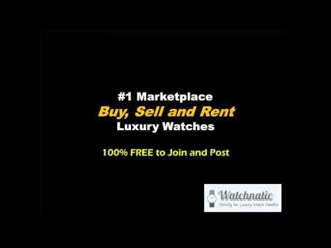 Watchnatic - Marketplace to Buy and Sell Luxury Watches