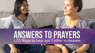 Answers To Prayers Lds Ways To Hear Our Father In Heaven