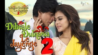 Dilwale Dulhania Le Jayenge 2 |101  Interesting Fact  |  Shah Rukh Khan | Kajol | Yash raj films