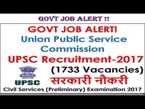GOVT JOB ALERT! Union Public Service Commission UPSC Recruitment-2017(980 Vacancies) सरकारी नौकरी