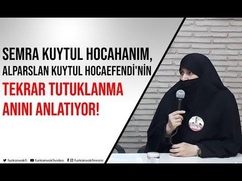 Semra Kuytul Hocahanım, Alparslan Kuytul Hocaefendi'nin tekrar tutuklanma anını anlatıyor!