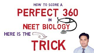 How to score a PERFECT-360 in NEET-2020/2021 BIOLOGY | Sure-Shot TRICK
