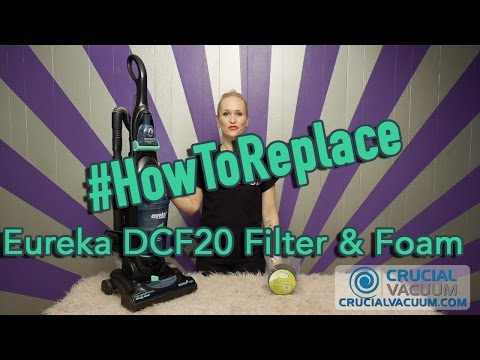 Replace Eureka DCF20 Filter & Foam, Part # 3041