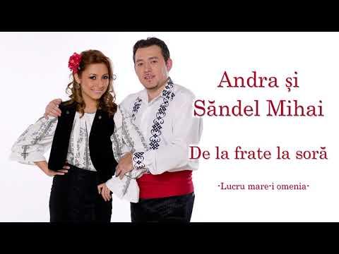 Mihai Sandel si Andra - Lucru mare-i omenia (Official Audio)