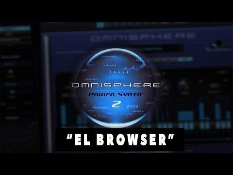 """OMNISPHERE 2 - Cómo usarlo desde 0 - Capítulo 3 """"BROWSER"""""""