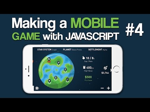 Making A Mobile Game With Javascript - 4: Starting Our Universe