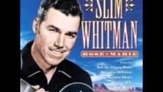 SLIM WHITMAN -  YOU ARE MY SUNSHINE