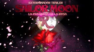 SAILOR MOON-R- LA PROMESA DE LA ROSA-TRAILER-(EXTERMINADOR)