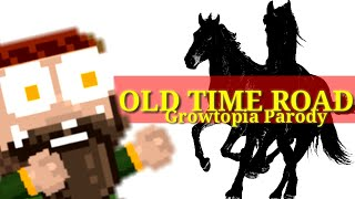 growtopia-old-time-road-old-town-road-parody-votw