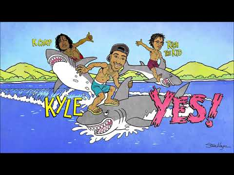 KYLE - YES! Feat. Rich The Kid & K CAMP (1 Hour)