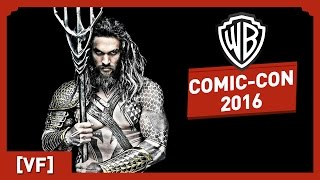 Justice League - Comic-Con 2016 (VF)