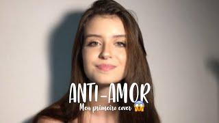 Anti-amor / Gustavo Mioto (Resposta) Giovanna Casagrande