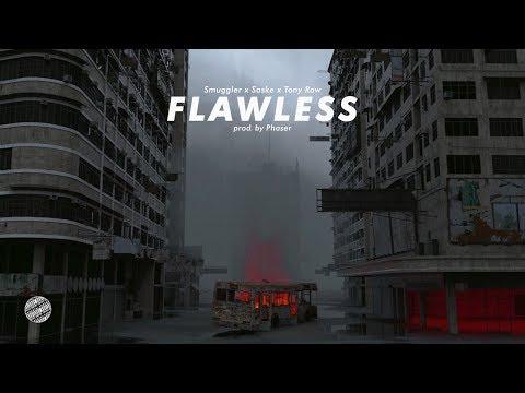 13.Smuggler x Saske x Tony Raw - Flawless (prod. by Phaser)